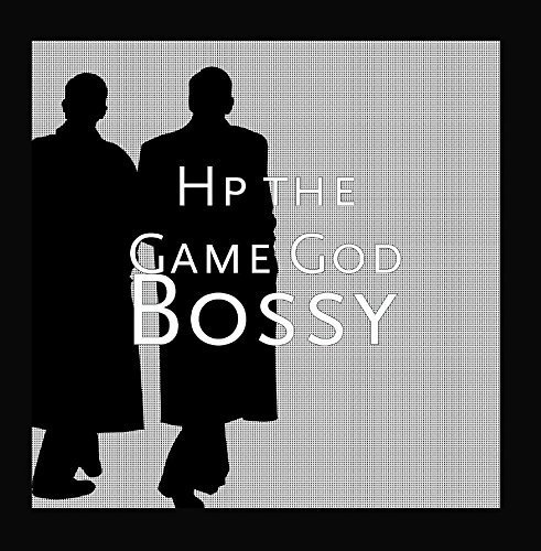 bossy-by-hp-the-game-god
