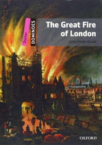 Dominoes: Starter: The Great Fire of London Pack por Hardy Gould Janet