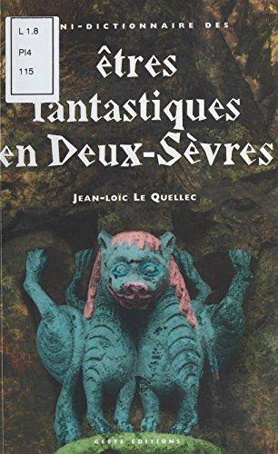 mini-dictionnaire-des-tres-fantastiques-des-deux-svres