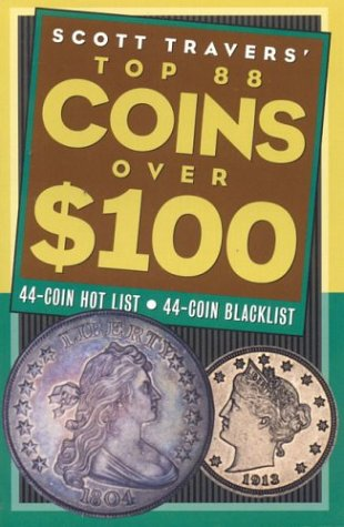 Travers Top 88 Coins Over 100