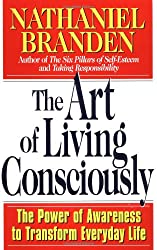 The Art of Living Consciously: The Power of Awareness (Paperback) - Common
