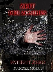 Zeit der Zombies - Das Prequel (Prequel: Patient Zero 0)