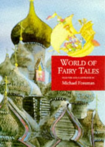 Michael Foreman's world of fairy tales.