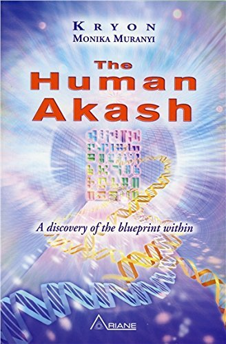 The Human Akash: A Discovery of the Blueprint Within by Monika Muranyi (2014-06-10)
