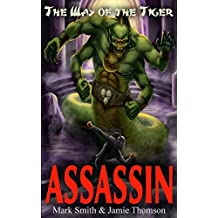 Assassin!: Volume 2 (Way of the Tiger)