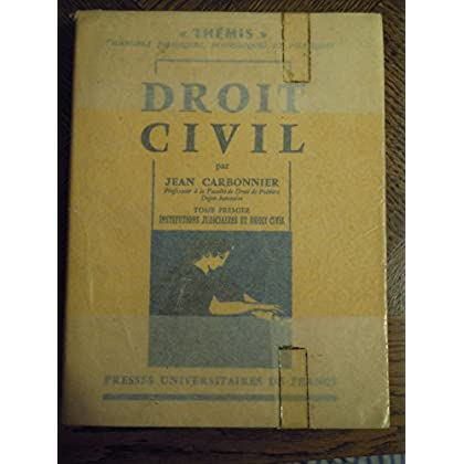 Droit civil par Jean Carbonnier, tome 1, institutions judiciaires et droit civil