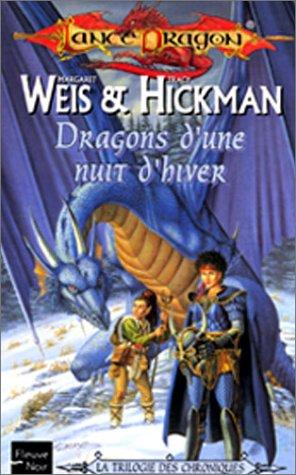 La Séquence fondatrice, tome 2 : Dragons d'une nuit d'hivers