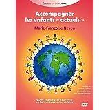 "Accompagner les Enfants ""Actuels"" - DVD"