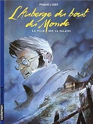 L'Auberge du bout du Monde, Tome 1 : La Fille sur la Falaise