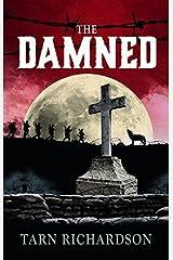 The Damned (The Darkest Hand Trilogy) (Inquisitor Poldek Tacit 1) by Tarn Richardson (2015-05-28) Paperback