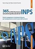 365 analisti di processo consulenti professionali all'INPS. Esercizi, spiegazioni e simulazioni d'esame per la preparazione a tutte le prove del concorso