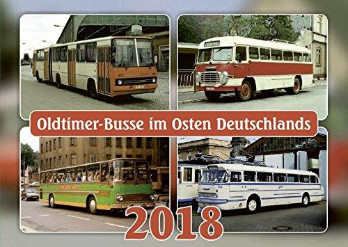 Oldtimer-Busse 2018: Oldtimer-Busse im Osten Deutschlands