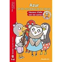 Azur et les nouveaux de sa classe : Heureux d'aller vers les autres