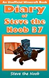 #7: Diary of Steve the Noob 37 (An Unofficial Minecraft Book) (Diary of Steve the Noob Collection)