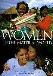 Women in the Material World (Sierra Club Books Publication)