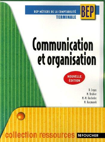 Communication et organisation Tle BEP comptabilité