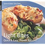 Light Bites: Quick & Easy, Proven Recipes
