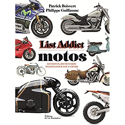 List addict motos - 240 motos, 100 motards, 75 listes pour tout savoir