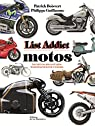 Motos, List addict par Guillaume