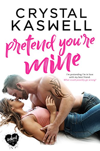 Pretend You're Mine (Inked Hearts Book 3) (English Edition) -