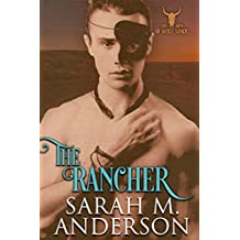 The Rancher (Men of the White Sandy Book 2)