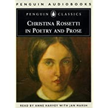 Christina Rossetti in Poetry and Prose