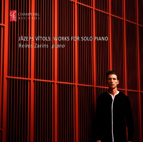 Vitols: Works For Solo Piano | Ten Latvian Folksongs [Reinis Zrins ] [Champs Hill Records: CHRCD049]