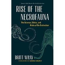 Rise of the Necrofauna