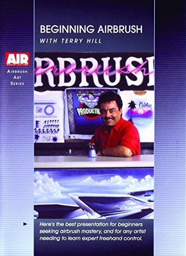Beginning Airbrush w/ Terry Hill by Terry Hill - Airbrush Dvd