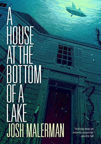 A house at the bottom of a lake ebook josh malerman amazon a house at the bottom of a lake by malerman josh fandeluxe Choice Image