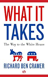 What It Takes: The Way to the White House (English Edition)