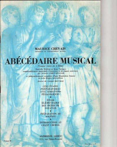 Abecedaire Musical (Premier Livre de l'eleve)....