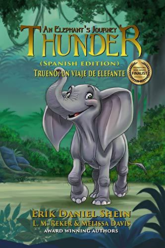 Thunder: An Elephant's Journey: Spanish Edition