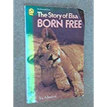 The Story of Elsa Born Free