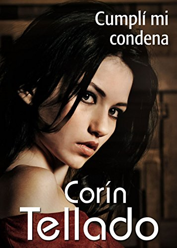 Cumplí mi condena (Volumen independiente nº 1) por Corín Tellado