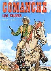 Comanche, tome 11 : Les Fauves
