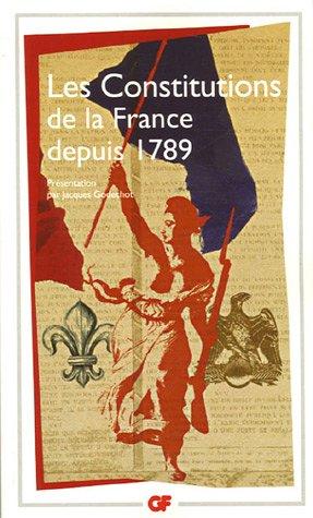 Les Constitutions de la France depuis 1789