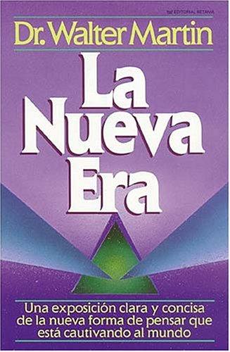 LA Nueva Era/the New Age por Walter Martin