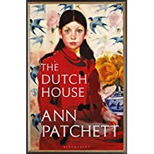 The Dutch House: An international bestseller – 'The book of the autumn' (Sunday Times) (English Edition)