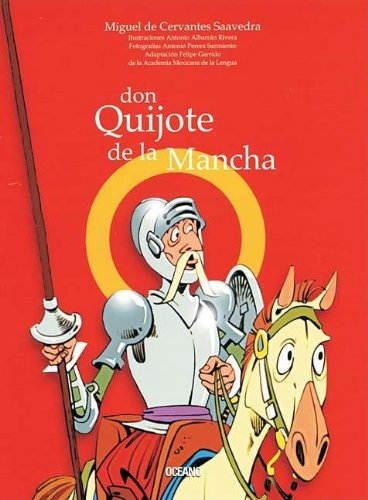 Don Quijote De La Mancha / Don Quixote of La Mancha