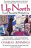 Up North: Travels Beyond the Watford Gap