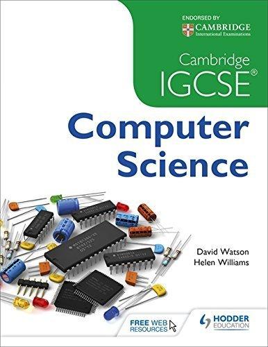 Cambridge IGCSE Computer Science by Dave Watson (2015-01-30)