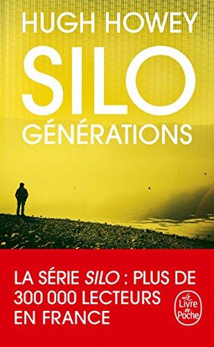 Silo : Générations (Silo, Tome 3) par Hugh Howey