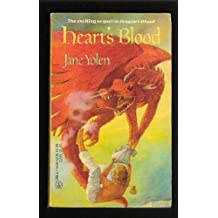 HEART'S BLOOD (Pit Dragon Chronicles) by Jane Yolen (1986-09-01)