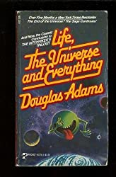 Life, the Universe and Everything by Douglas Adams (1983-06-06)