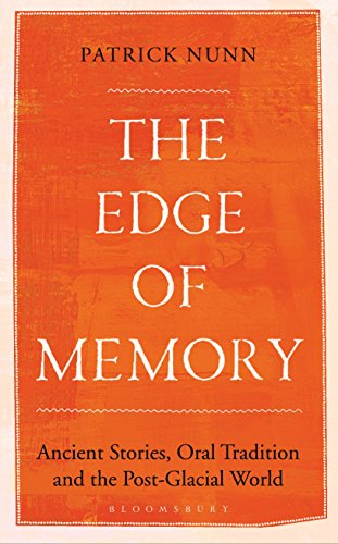 The Edge of Memory: Ancient Stories, Oral Tradition and the Post-Glacial World (English Edition)