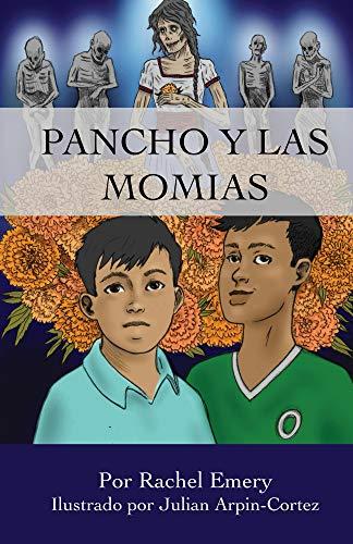 Pancho y las momias por Rachel Emery