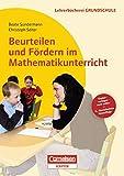 Lehrerbücherei Grundschule: Beurteilen und Fördern im Mathematikunterricht (4., überarbeitete Auflage): Gute Aufgaben - Differenzierte Arbeiten - ... Buch mit Kopiervorlagen über Webcode