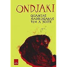 Quantas Madrugadas Tem a Noite (Em Portuguese do Brasil)