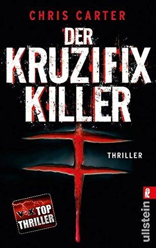Preisvergleich Produktbild Der Kruzifix-Killer (Ein Hunter-und-Garcia-Thriller, Band 1)